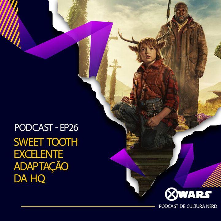 XWARS #26 Sweet Tooth Excelente Adaptação da HQ