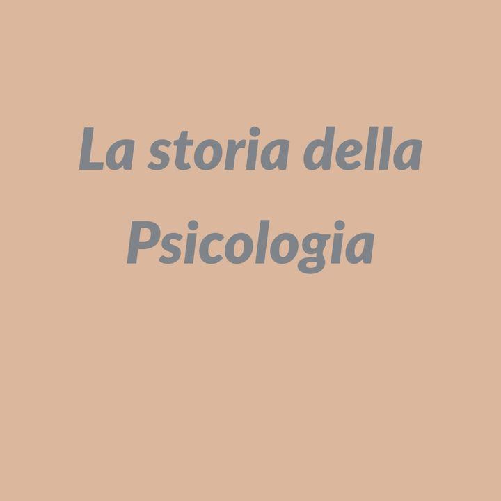 La Storia della Psicologia