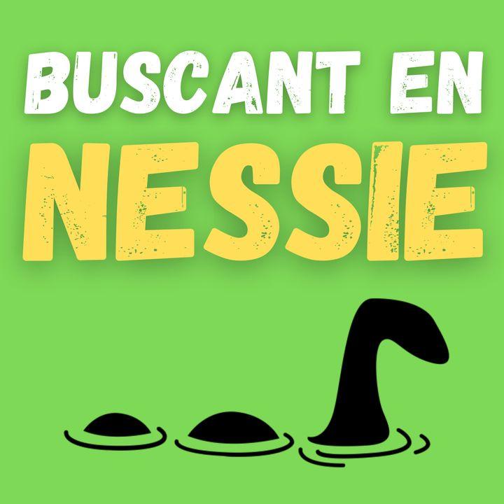 Buscant en Nessie