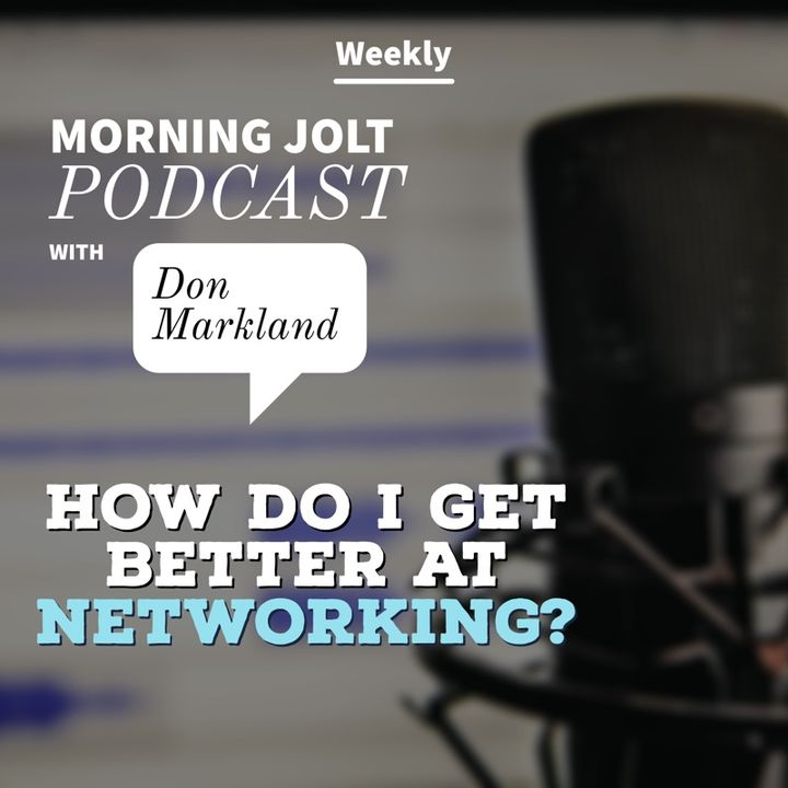 The Net + Work Concept - How do I get better at Networking?