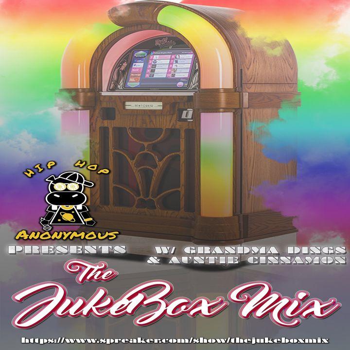 The Jukebox Mix Vol.5 Hosted By Grandma Dings & Auntie Cinnamon