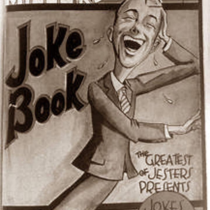 Classic Radio Theater for November 4, 2019 Hour 3 - Joe Millers Joke Book