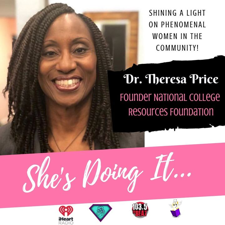 Shes Doing It: Dr. Theresa Price From Working With Top Music Execs To Helping Raise $1B For Students