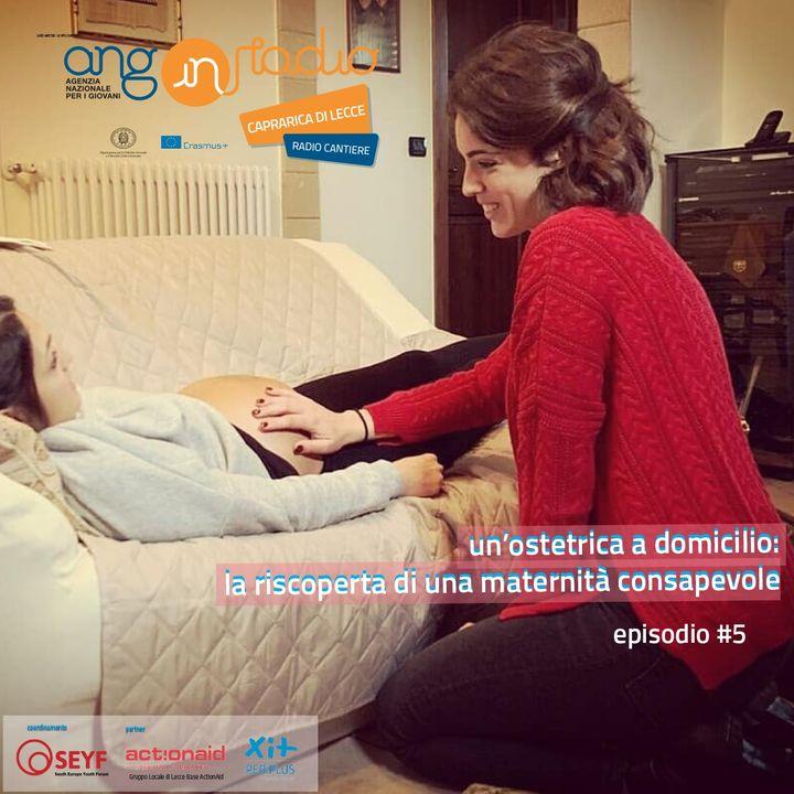 Puglia - Radio Cantiere #5 - Una rivoluzionaria maternità