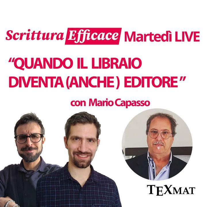Quando il libraio diventa anche editore, con Mario Capasso