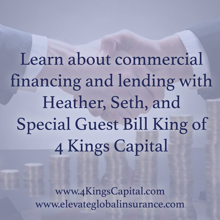 Financing & lending FAQs for REI & Small business with Heather, Seth, and special guest Bill King