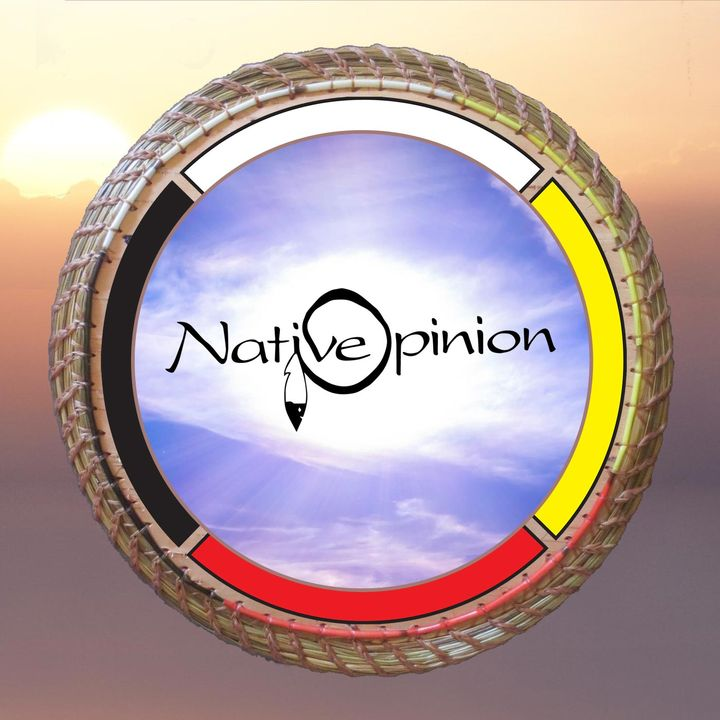Native Opinion an American Indian Perspective