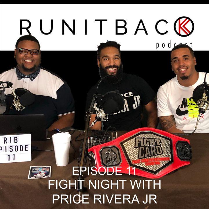 Fight Night with Prince Rivera Jr - E11