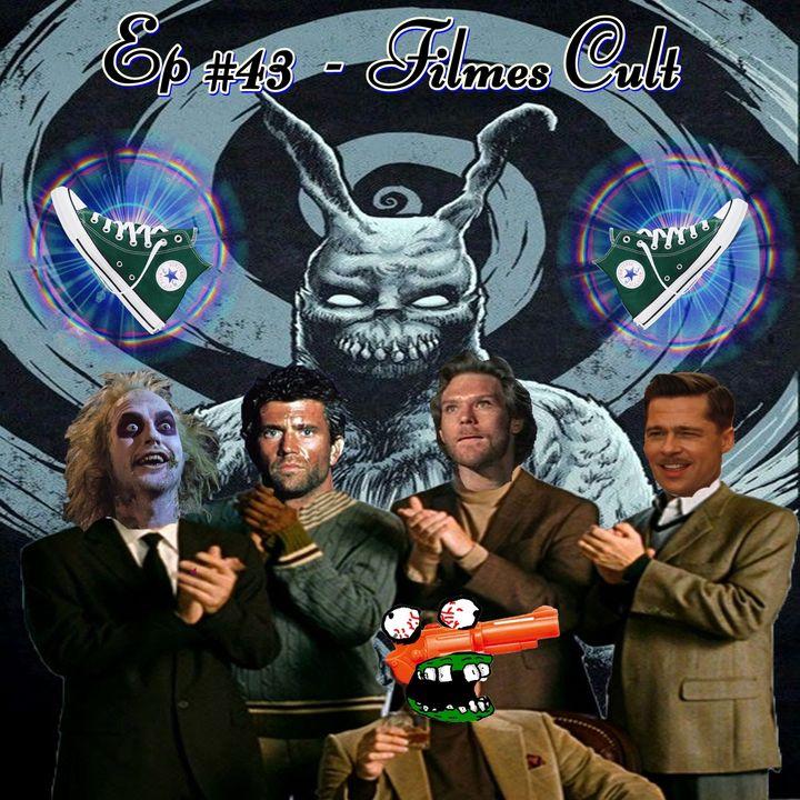 Episódio #43 - Filmes Cult