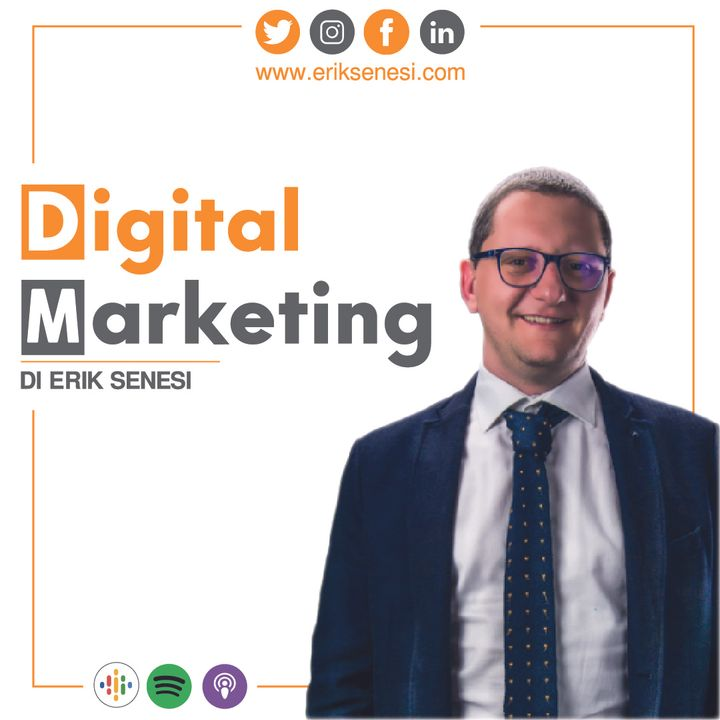 002 Digital Marketing - Erik Senesi | Impegno e Coerenza
