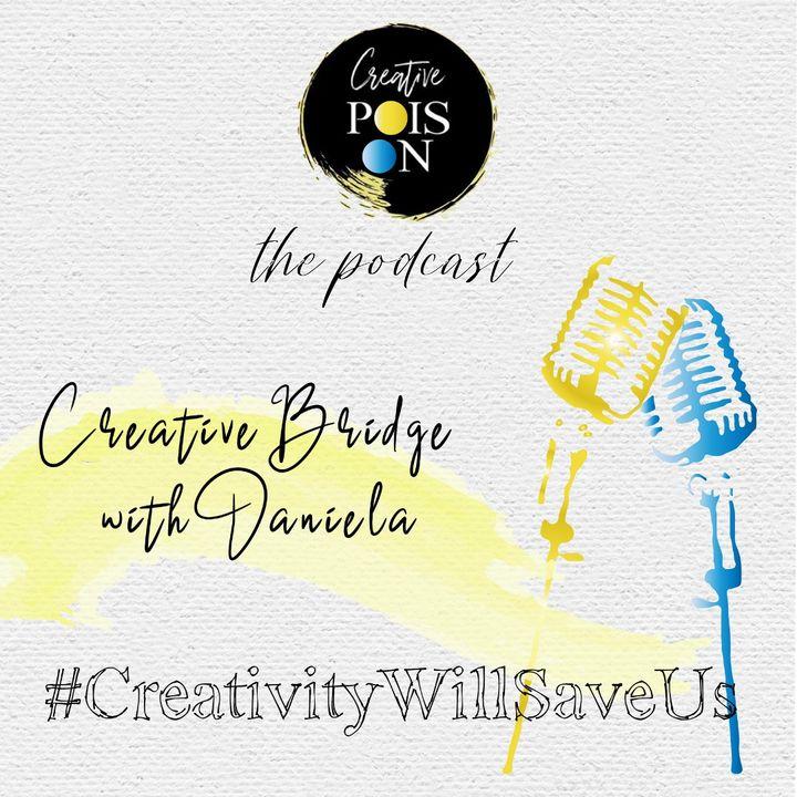 Creative Bridge with Daniela March 2020- #CreativityWillSaveUs