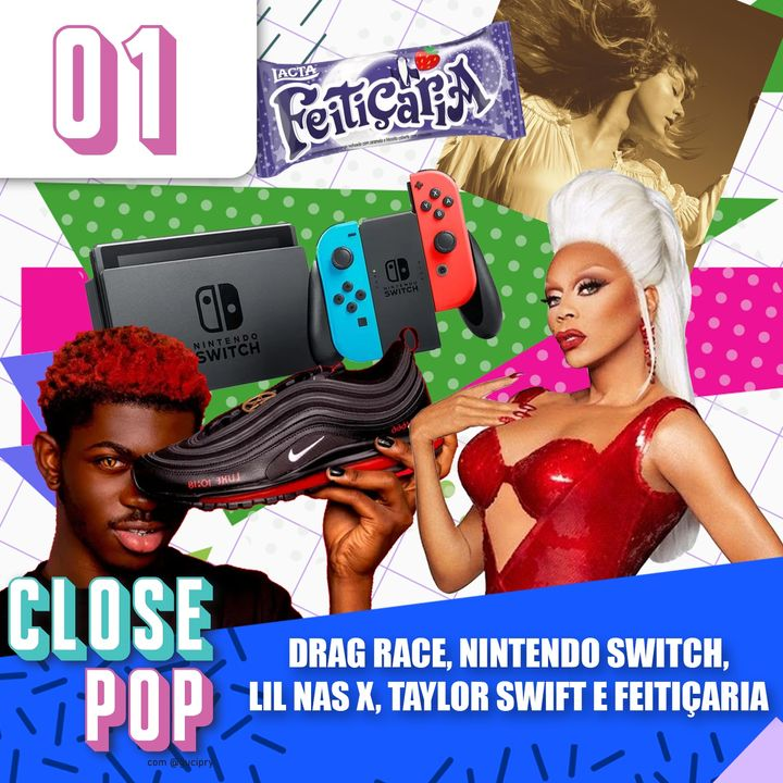 #01 - Drag Race, Nintendo Switch, Lil Nas X, Taylor Swift e Feitiçaria