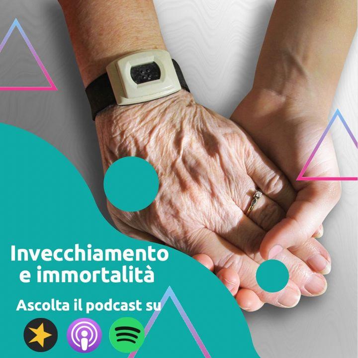 Live: Invecchiamento e immortalità