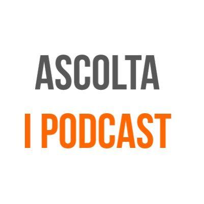 Ascolta i PodCast