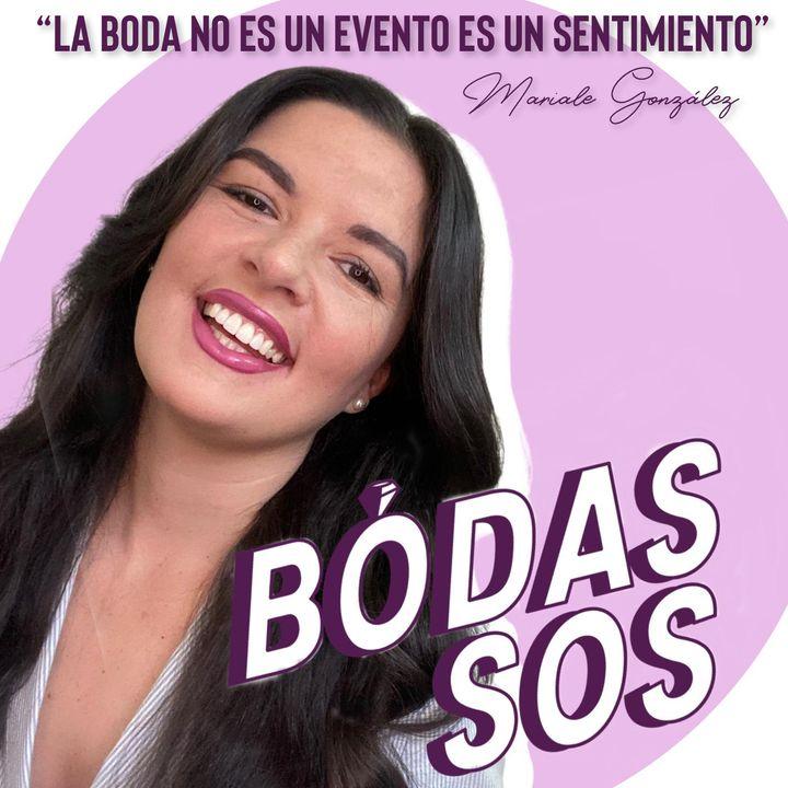 Bodas SOS con Mariale Gonzalez