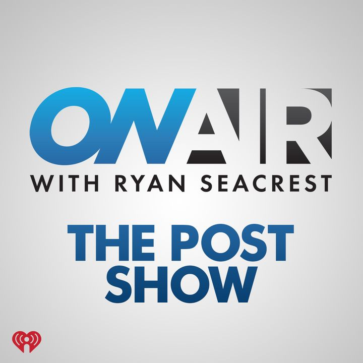 On Air with Ryan Seacrest: The Post Show