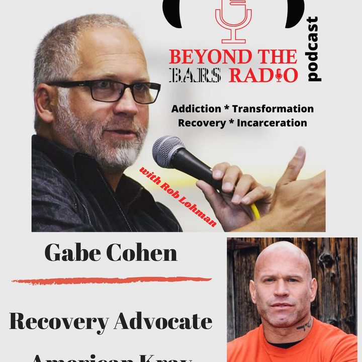 Overcoming the Adversity of Prison, Drugs, and Pride : Gabe Cohen