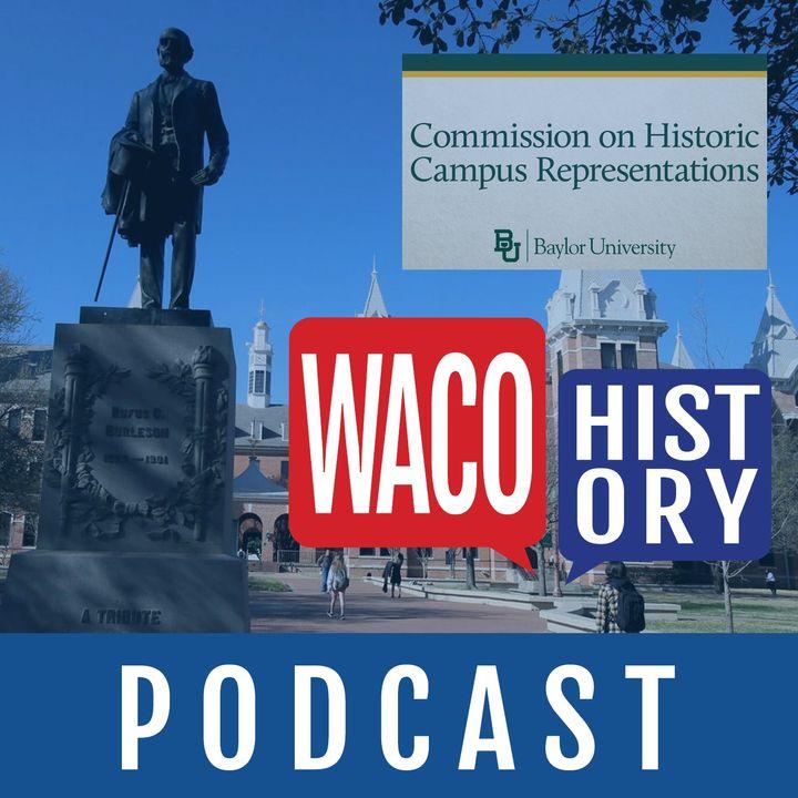 Dr. Michael Parrish - Baylor University's Commission on Historic Campus Representations