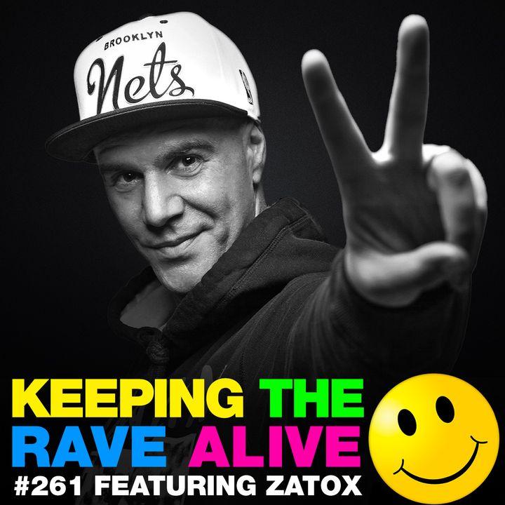 Episode 261: feat. Zatox!
