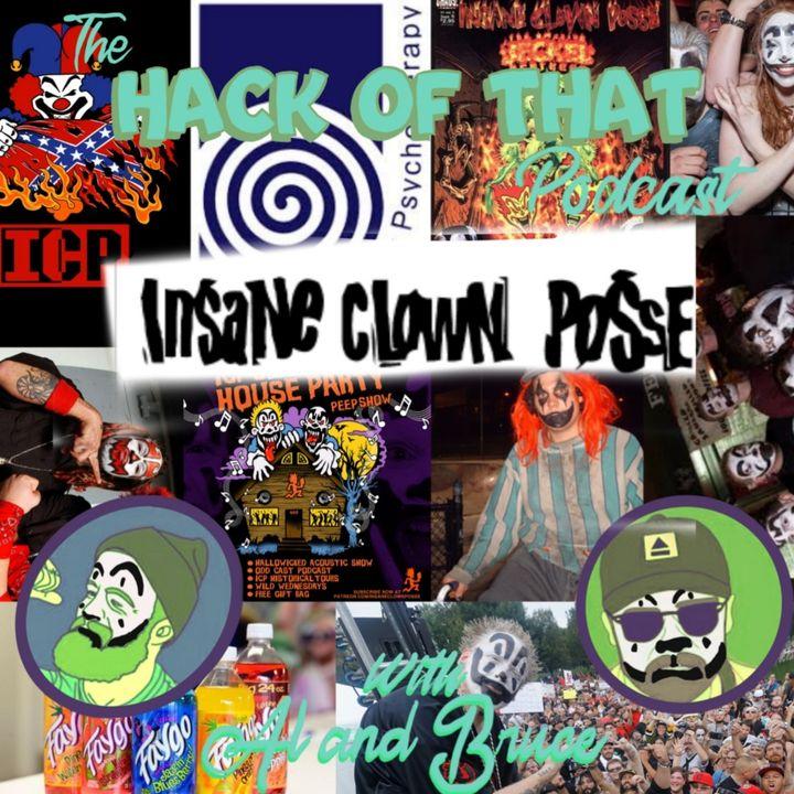 The Hack Of Insane Clown Posse - Episode 23