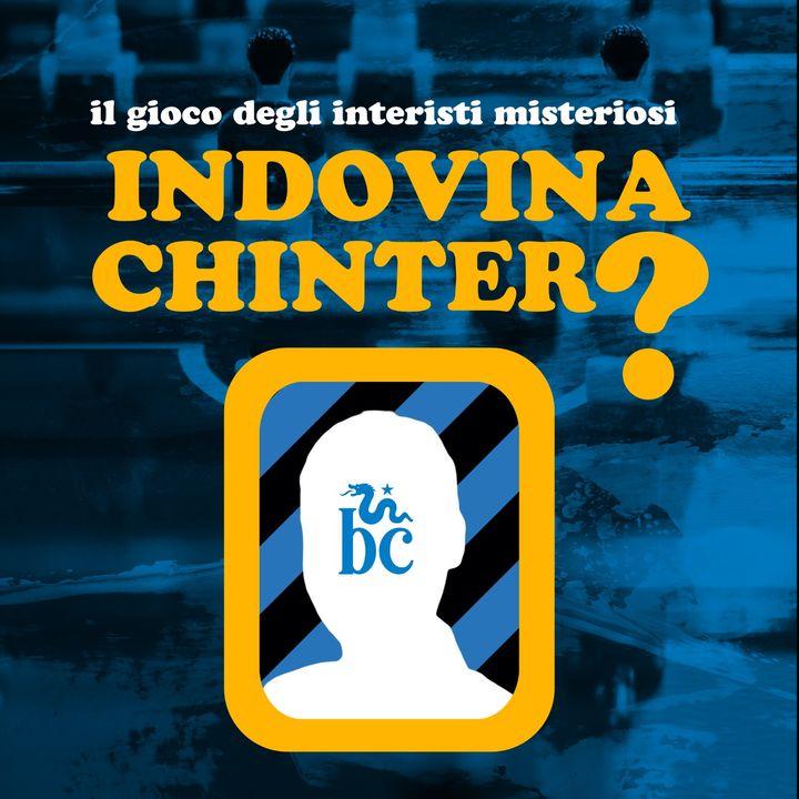 Indovina Chinter?