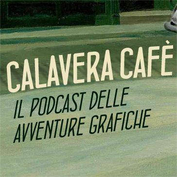 Calavera Cafè 2x08 - Ristretto 5
