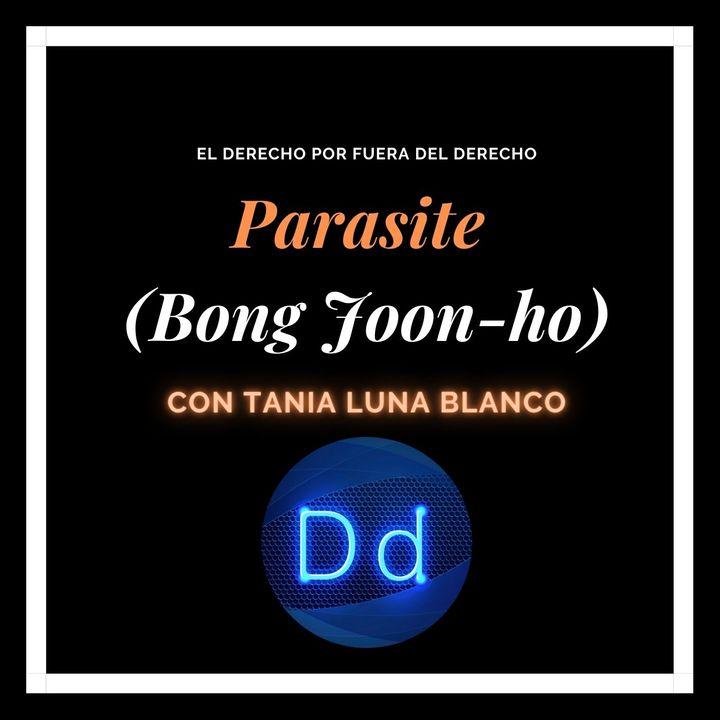 Parasite (2019) con Tania Luna Blanco