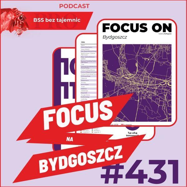 #431 Focus on Bydgoszcz w roku 2021