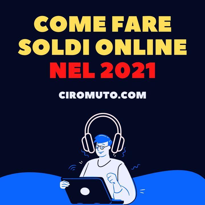 Come fare soldi online nel 2021