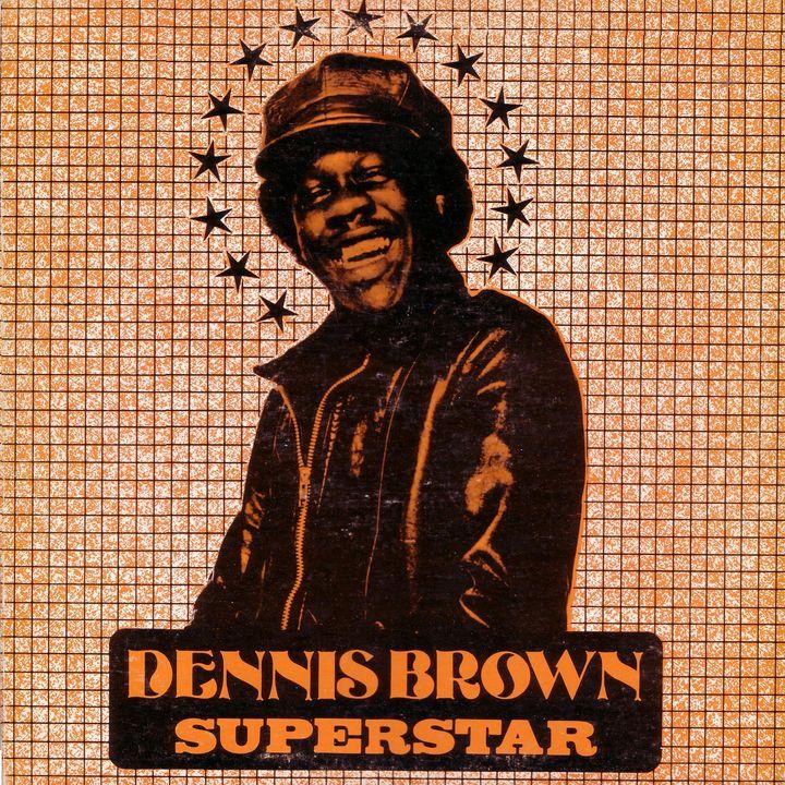 Dennis Brown - Superstar (LP 1972)