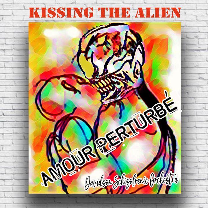 Kissing The Alien - Amour Perturbé