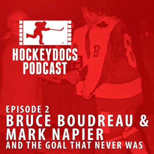 ep. 002 - Bruce Beaudreau and Mark Napier used skills of deception to win the Memorial Cup