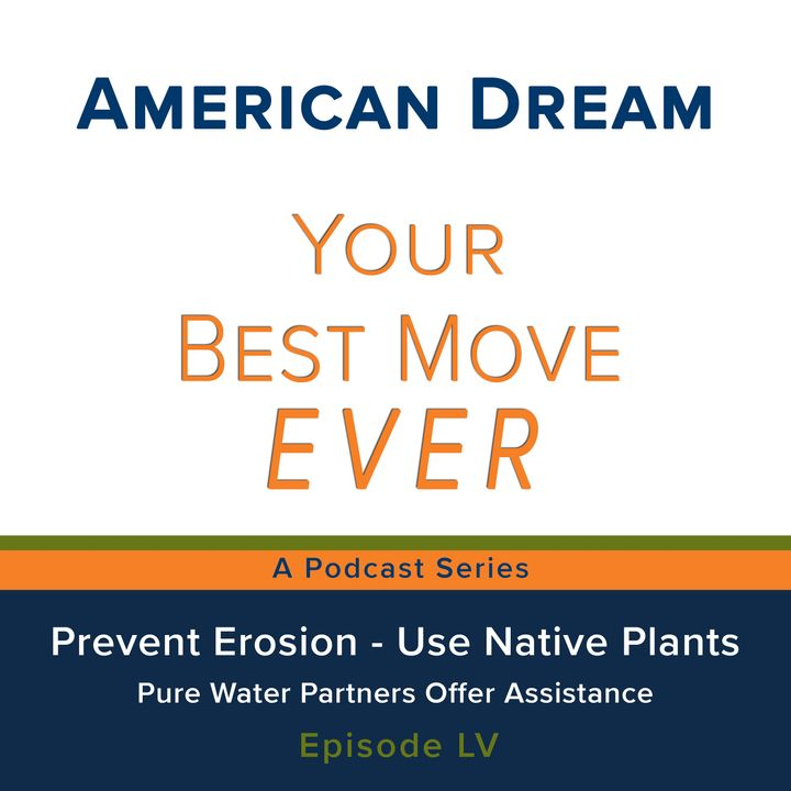 Ep 55 - Prevent Erosion - Use Native Plants