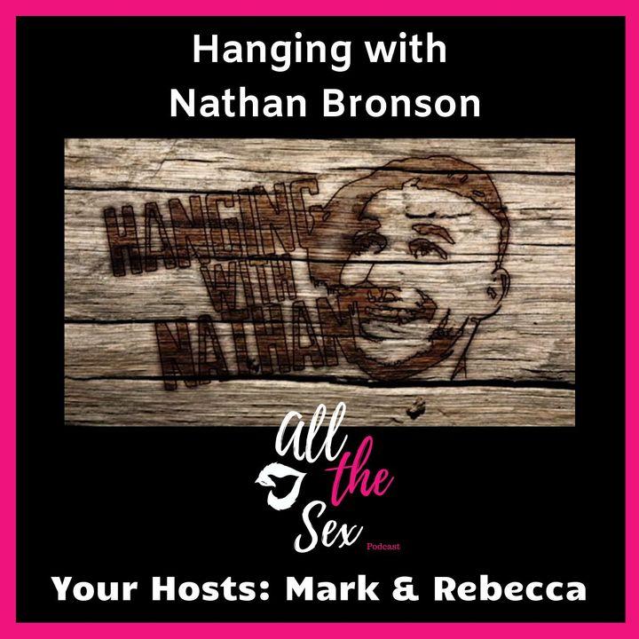 Hangin With Nathan Bronson