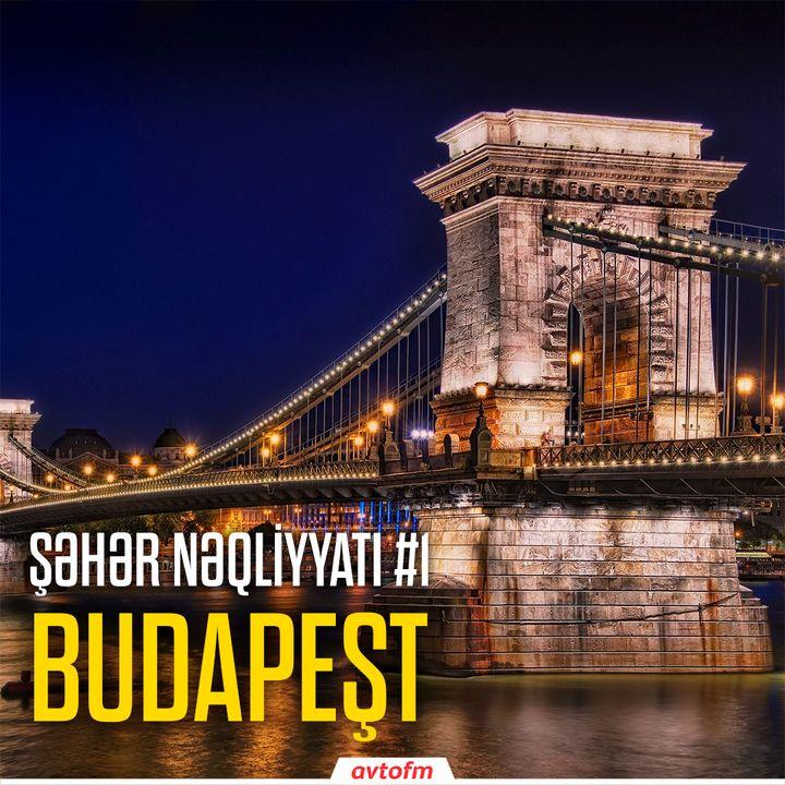 Şəhər Nəqliyyatı #1 - Budapeşt