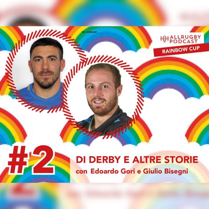ALLRUGBY Podcast IV - Di derby e altre storie con Edoardo Gori e Giulio Bisegni