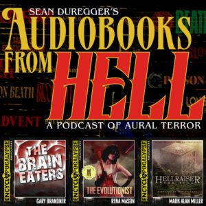 Audiobooks From Hell Episode 001: Mark Allan Miller Vs The Encyclopocalyse
