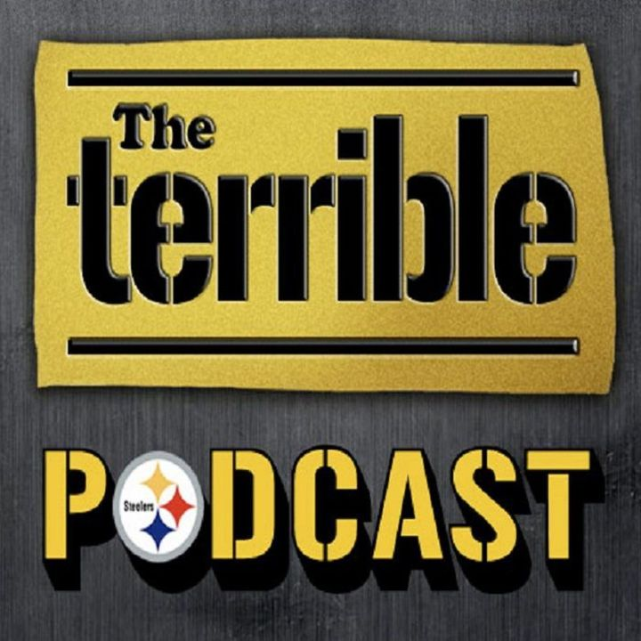 Steelers Football - The Terrible Podcast - Episode 1385