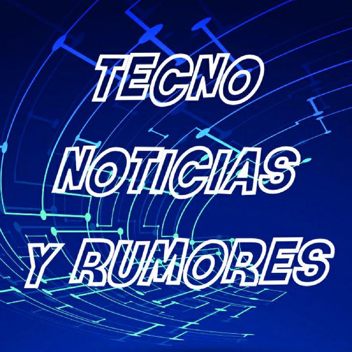 Tecno Noticias y Rumores
