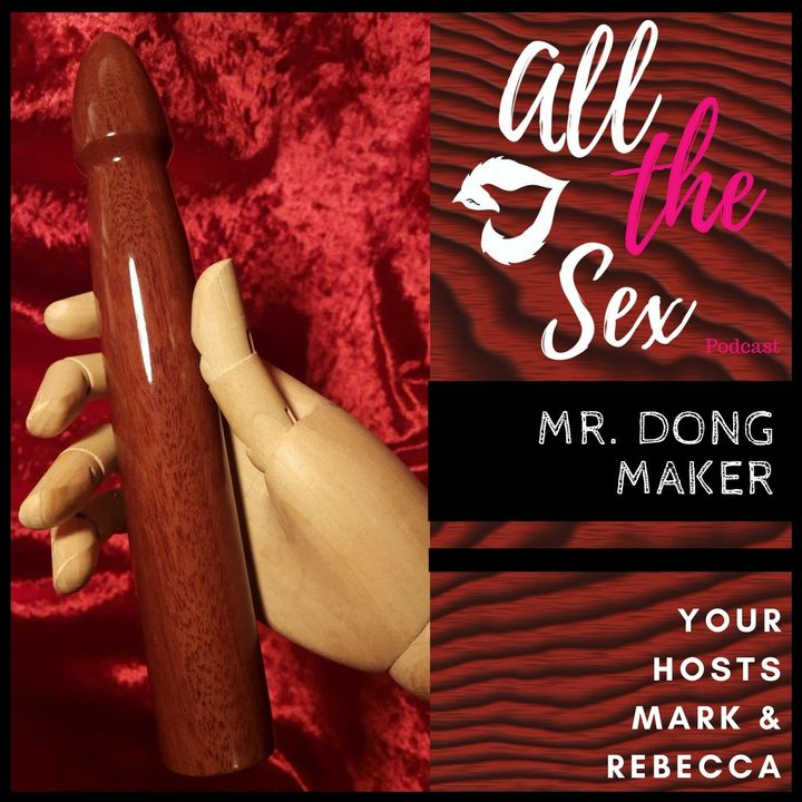 """Wooden cocks! With """"Mr. Dong Maker"""""""