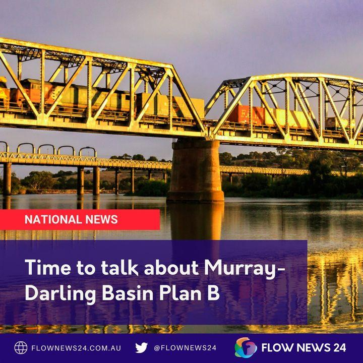 Are politicians sleepwalking towards a 2024 Murray-Darling Basin Plan deadline?