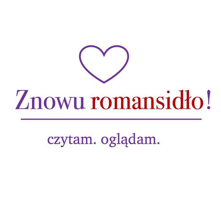 """Odcinek 13 - """"Romantyczni"""" Doroty Ponińskiej"""