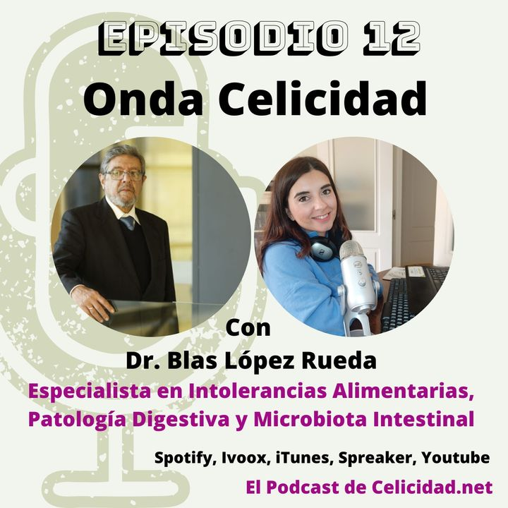 OC012 - Intolerancias Alimentarias y Microbiota Intestinal - Dr. López Rueda