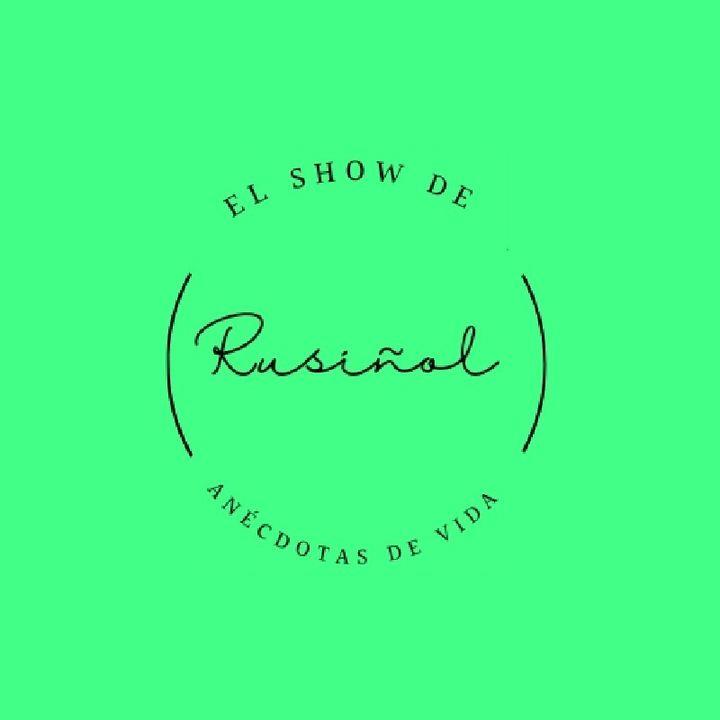 Episodio 18 - El show de Rusiñol - Anécdotas de Vida - Apariencias