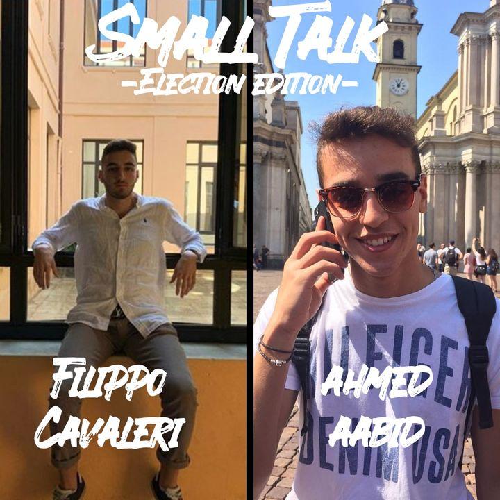 Small Talk -Election Edition- Filippo Cavaleri