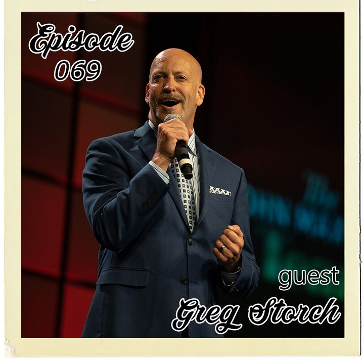 The Cannoli Coach: Man, You Are All Messed Up w/Greg Storch | Episode 069