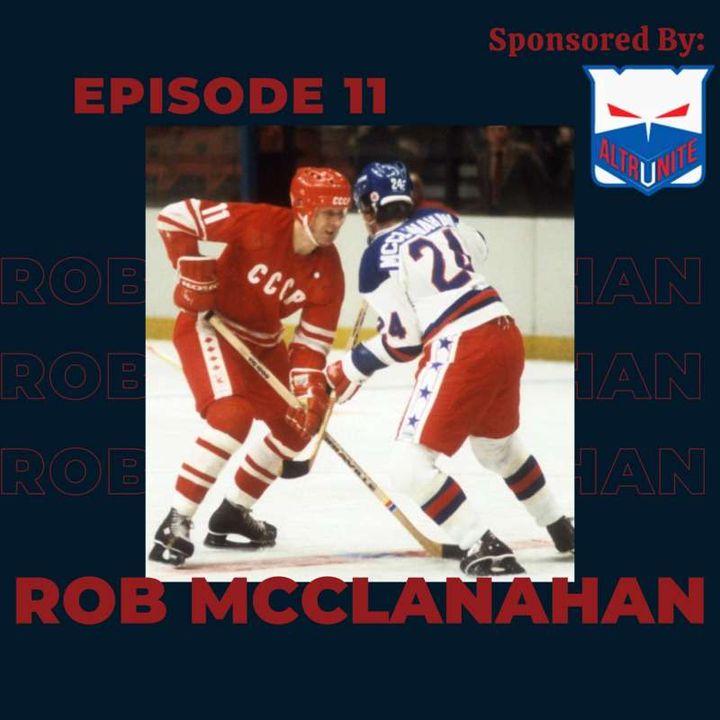 Ep.11- Rob McClanahan