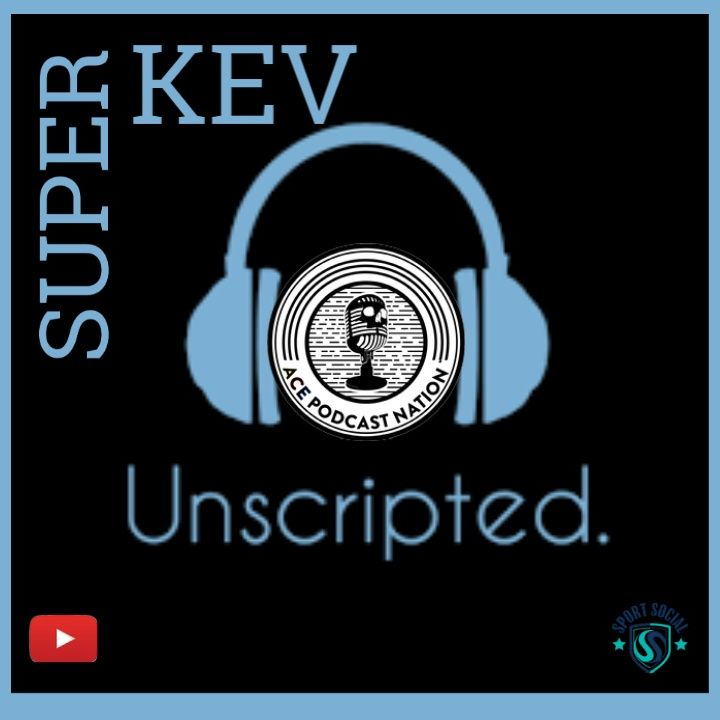 Scotland All Time XI | Would You Rather | Dear Kev | Season 2 Premiere | Super Kev Unscripted S02E01