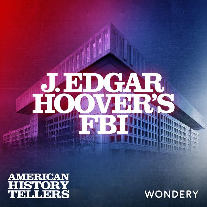 J. Edgar Hoover's FBI - Giant Among G-Men   2
