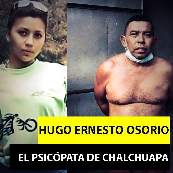 Hugo Ernesto Osorio   El Psicópata De Chalchuapa